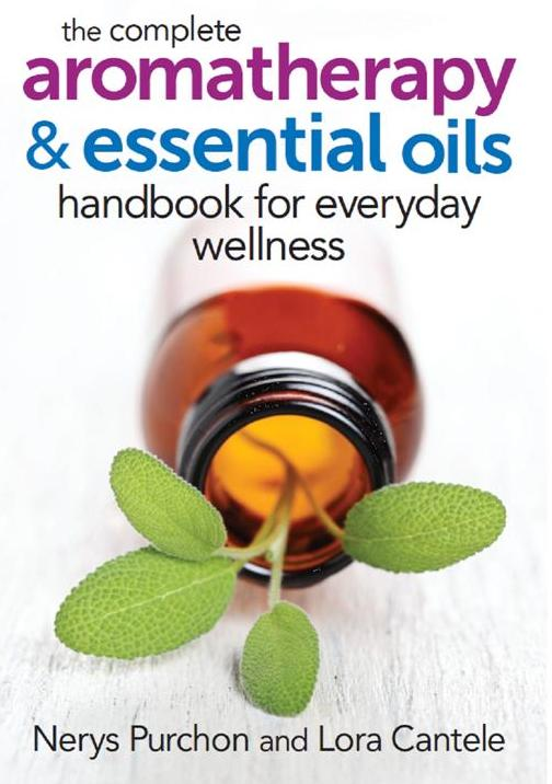 Aromatherapy & Essential Oils - Handbook for everyday wellness